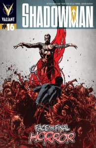 Shadowman #16 - The End Times are Near!!!