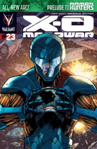 X-O Manowar #23- The Armor Hunters are coming.....are you ready???