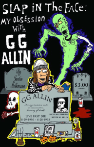 Review: Slap in the Face: My Obsession with GG Allin