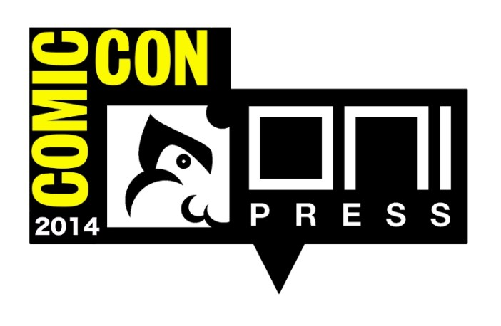 Oni Press Rocks San Diego Comic Con! Exclusives! Varaints! Panels! Signings!