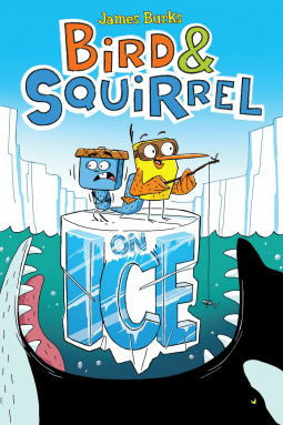 Bird & Squirrel on Ice - All-ages Graphic Novel To Enjoy With The Kids!