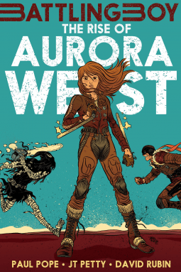 The Rise of a Heroine — Paul Pope's Rise of Aurora West!