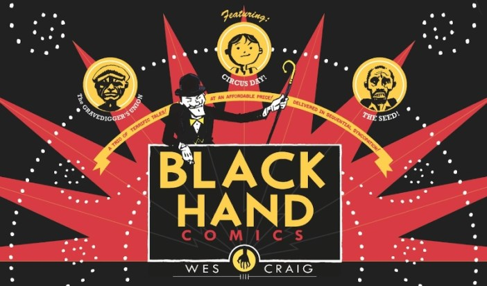Wes Craig's Blackhand Comics Gets the Hardcover Treatment!