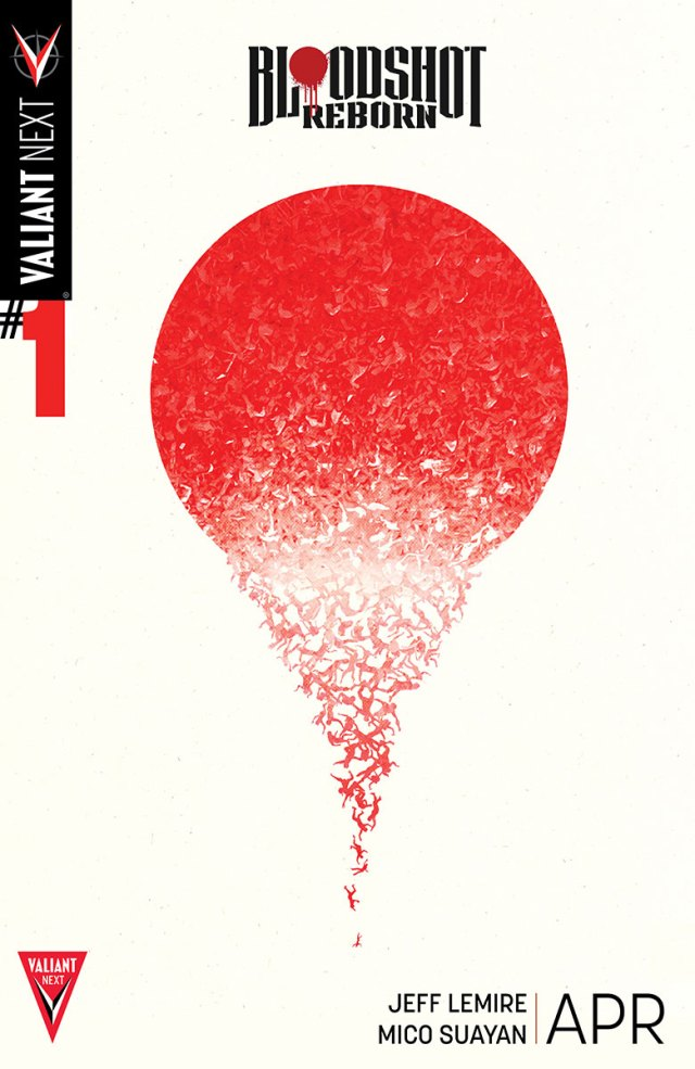 Valiant Next! Part 6 - Bloodshot: Reborn #1