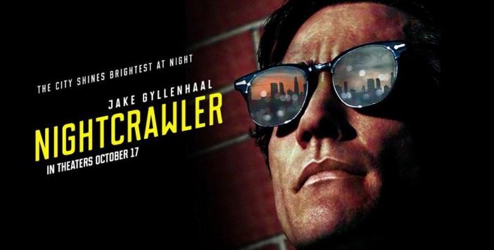 Nightcrawler Film Trailer Review - The Magic of Good PR