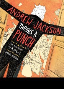 Andrew Jackson Throws a Punch: The Most Fun You'll Have at an Inauguration