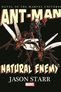 Ant-Man: Natural Enemy Novel coming in 2015