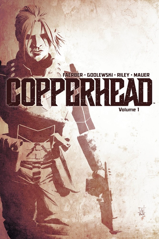 Copperhead: There's a New Sheriff on the Planet!