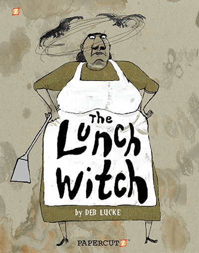 The Lunch Witch - Respect your lunch ladies, kids!