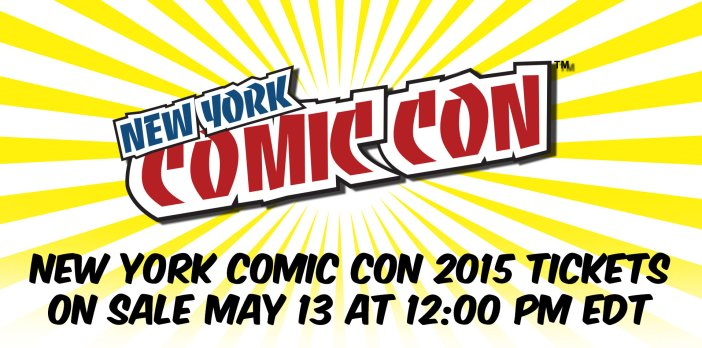 NYCC '15 Tickets - Available May 13th!