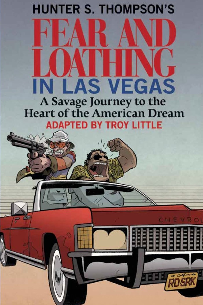 Hunter S. Thompson's Fear and Loathing in Las Vegas comes to Top Shelf!