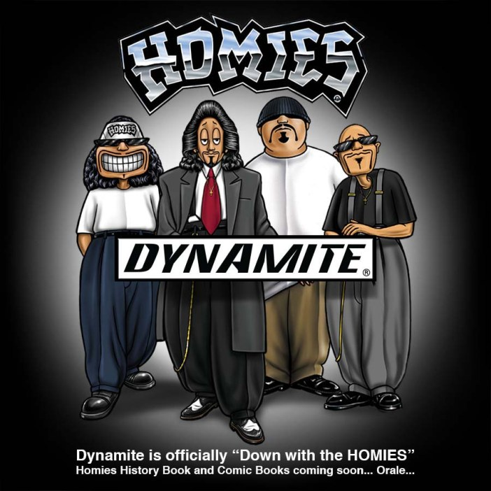 Homies Are Coming to Dynamite!
