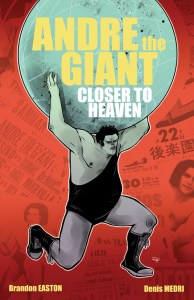 Andre the Giant - Closer to Heaven Preview/Review