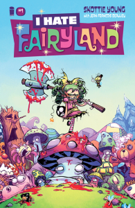 Skottie Young's I HATE FAIRYLAND #1 is totally insane...