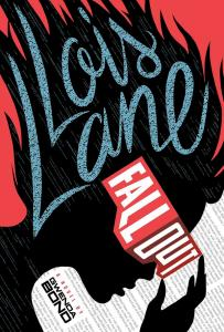 Lois Lane Fallout Review - A New Heroine for a New Age
