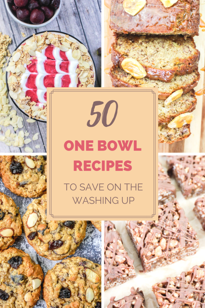 50 One Bowl Recipes to Save on Washing Up! | What Charlotte Baked