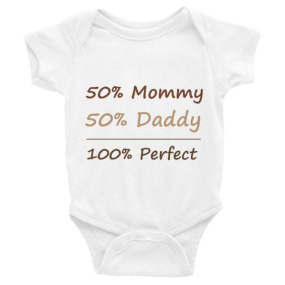 50% MUMMY 50% DADDY 100% PERFECT INFANT BODYSUIT