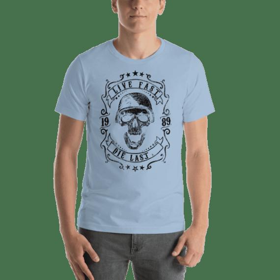 Live Fast - Die Last Short Sleeve Unisex T-Shirt