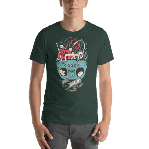 Not Only for Music Short Sleeve Unisex T-Shirt