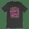 Women's Got My Heart in Your Hands Short Sleeve T-Shirt
