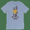 Women's Leaf Me Alone Shirts - Funny Short-Sleeve T-Shirt