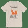 Women's OH! For Fox Sake Short Sleeve T-Shirt