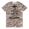 I Cant Keep Calm I'm in The Military Short-sleeved camouflage t-shirt