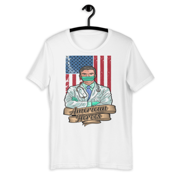 American Hero Tee, First Responders Tshirt, American Doctor Proud Usa Doctor Short-Sleeve Unisex T-Shirt