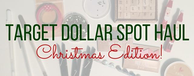 Christmas Target Dollar Spot Haul