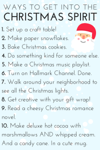 Ways To Get Into The Christmas Spirit!