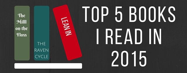 Top 5 Books I Read In 2015