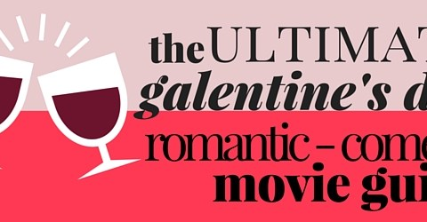 Galentine's Day Movie Guide-2