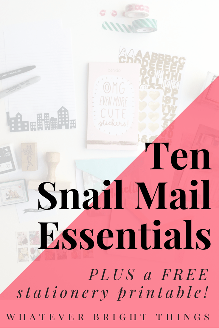 10 Snail Mail Essentials (+ free stationery printable!) - Whatever ...