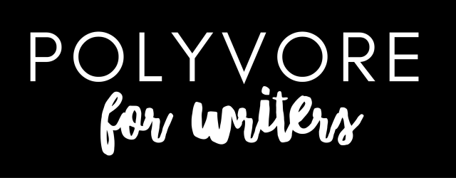 polyvore for writers