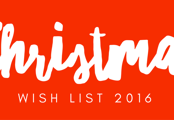 Christmas Wish List 2016