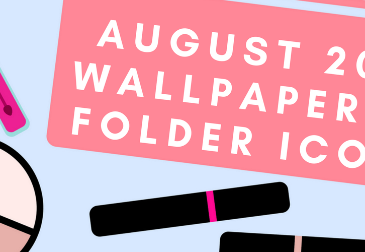August 2017 Wallpapers & Folder Icons