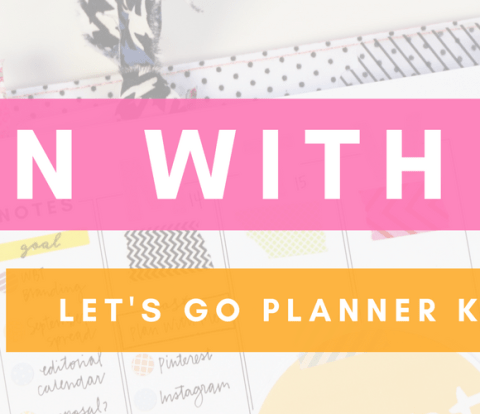 Plan With Me - Let's Go Planner Kit