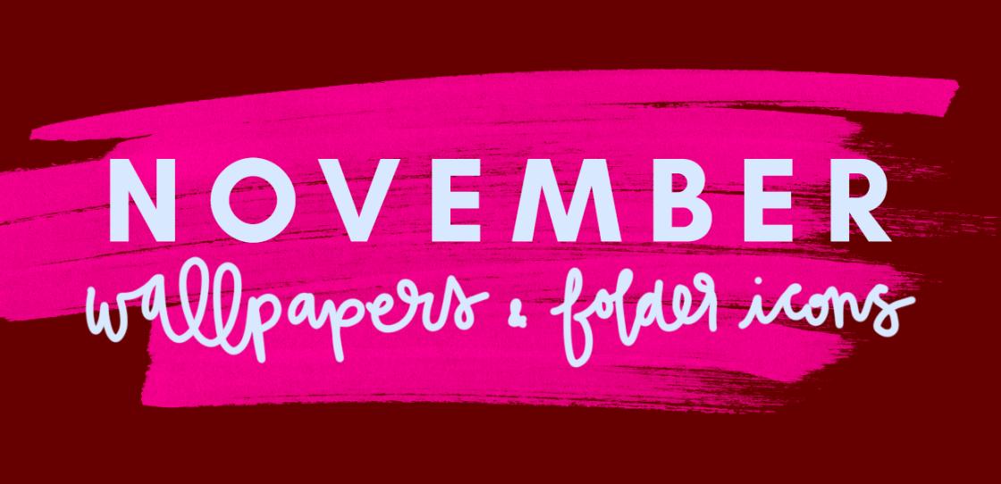 November 2017 Wallpapers & Folder Icons