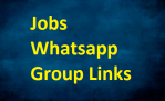 List of Job Whatsapp Group Links 2020-2021