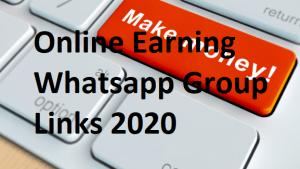 Online Earning Whatsapp group links 2020