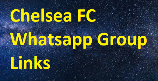 Chelsea FC Whatsapp Group Links