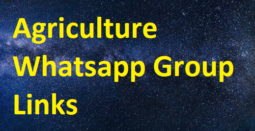 AGRICULTRUE Whatsapp Group Links