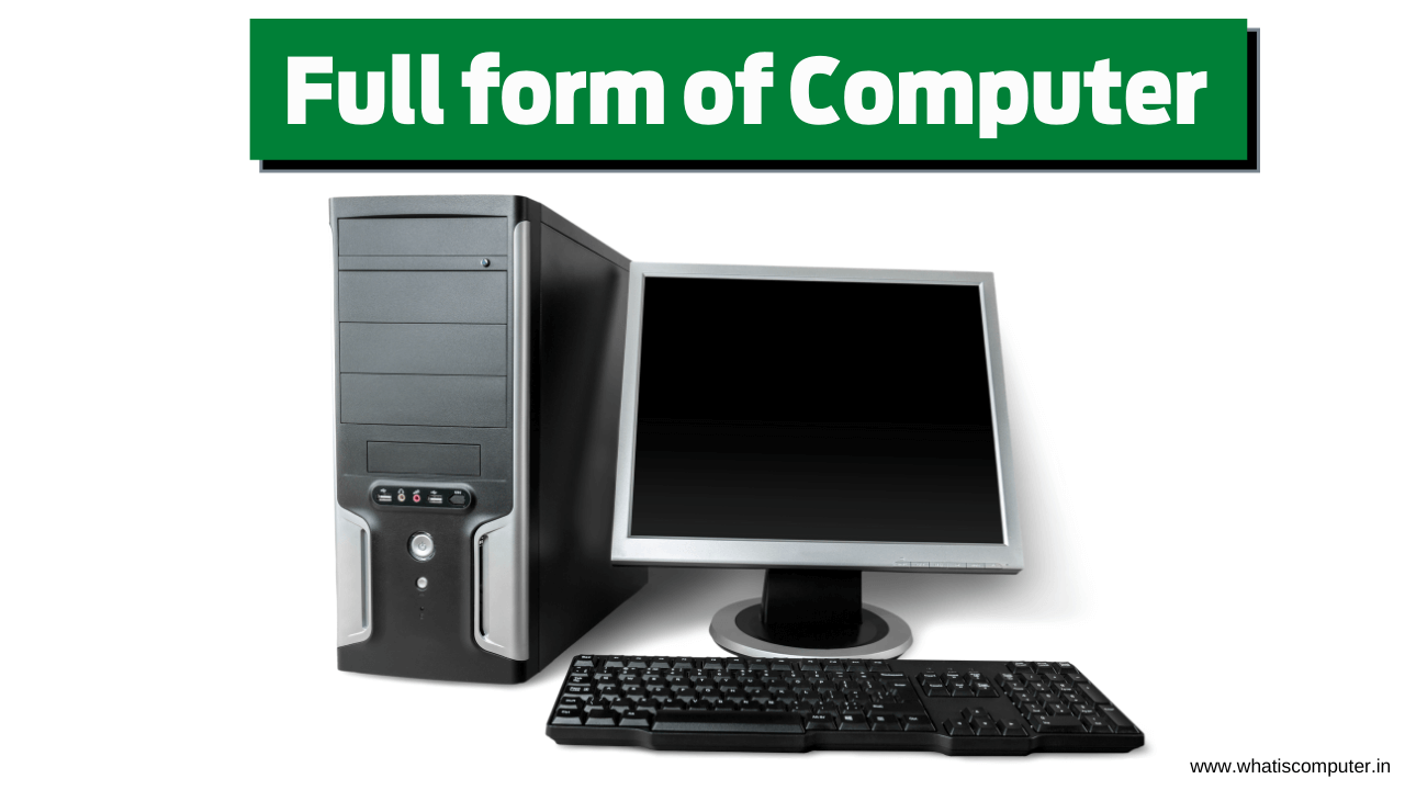 what-is-the-Full-form-of-Computer