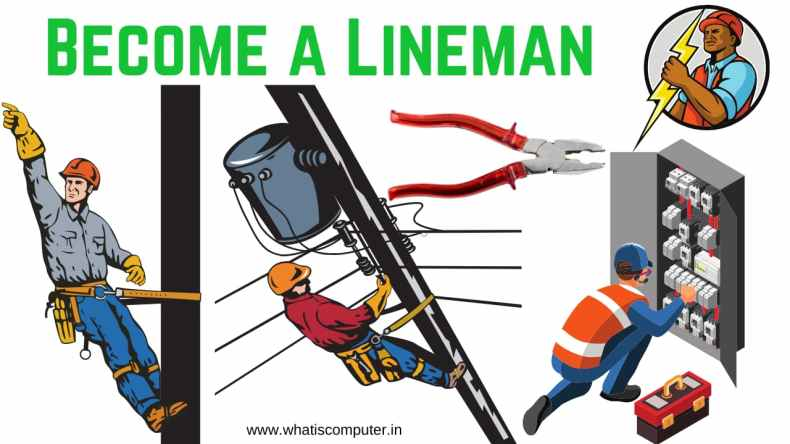 How to Become a Lineman in India: Who is a Lineman | What is a Lineman, Salary
