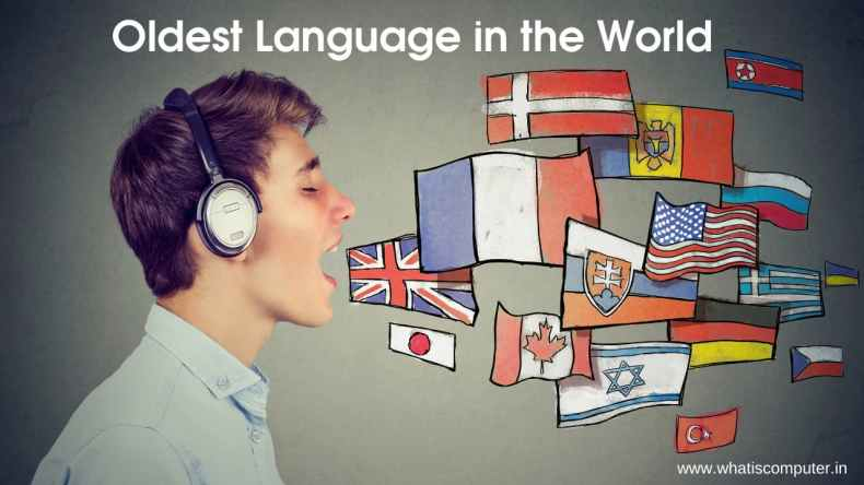 Which is the Oldest Language in the World