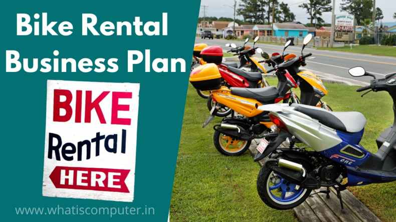 Bike Rental Business Plan, How to Earn Money by Renting a Car or Motorcycle?