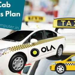 Ola Cab Business Plan, How to Start Ola Cab Business