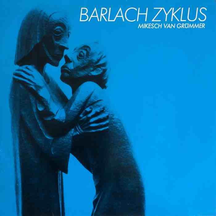 Mikesch van Grümmer – Barlach Zyklus