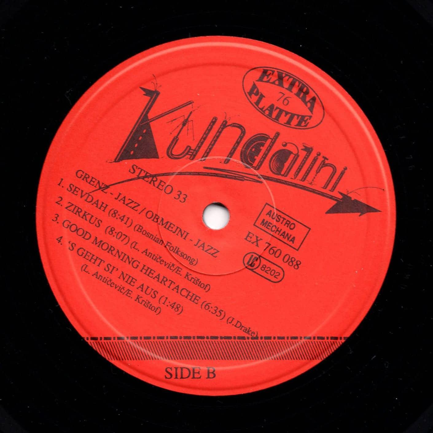 Kundalini Grenz-Jazz / Obmejni-Jazz – Extraplatte – 76 – EX 760 088 Austria 1988