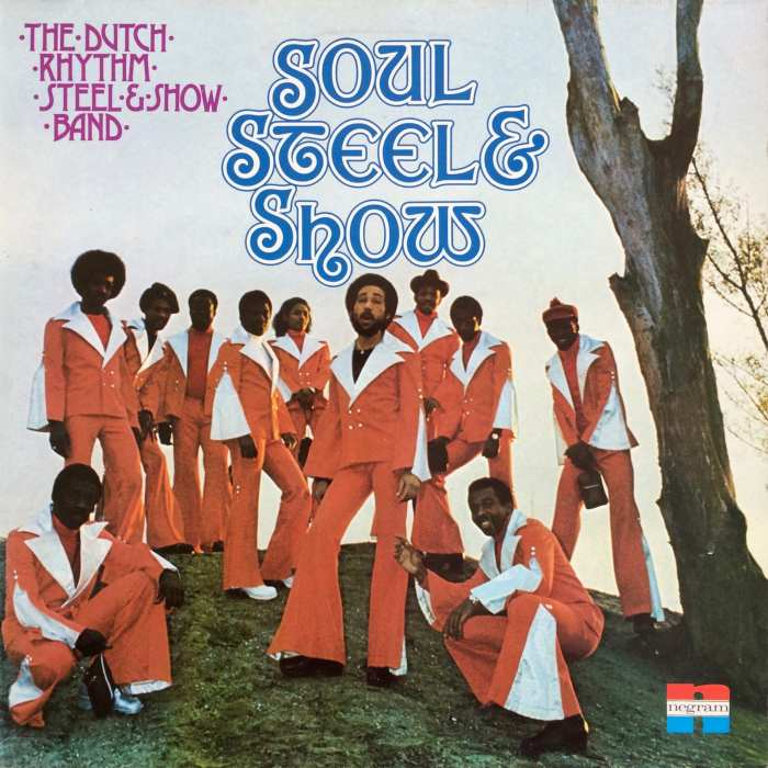 The Dutch Rhythm Steel & Showband SOUL STEEL & SHOW – Negram ‎– HJN 257 Netherlands 1975